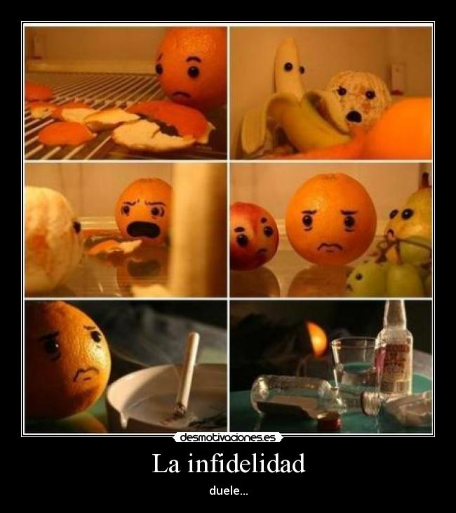 La infidelidad - duele...