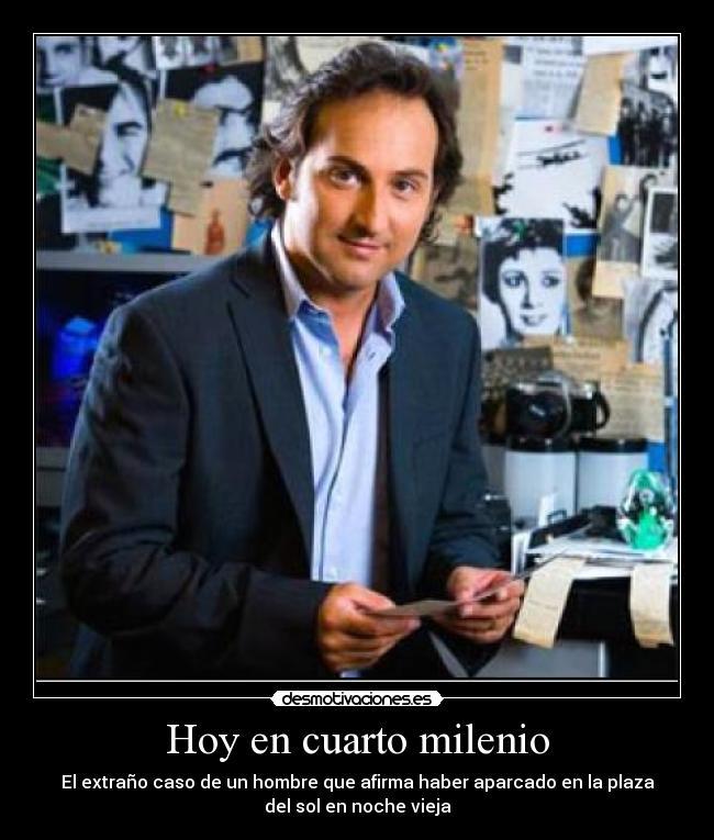 Im genes y carteles de iker desmotivaciones for Hoy cuarto milenio