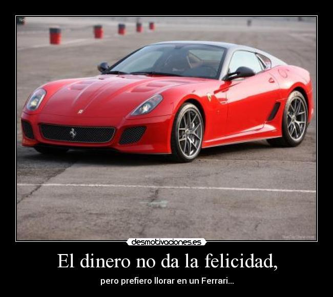 El Dinero No Da La Felicidad,