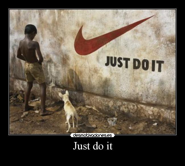 Just do it -