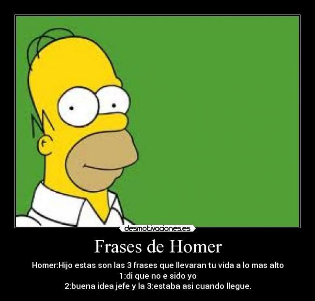 Frases De Homer Desmotivaciones
