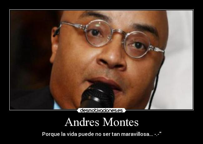 Andres Montes -