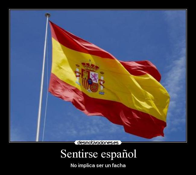 Sentirse Espanol Desmotivaciones