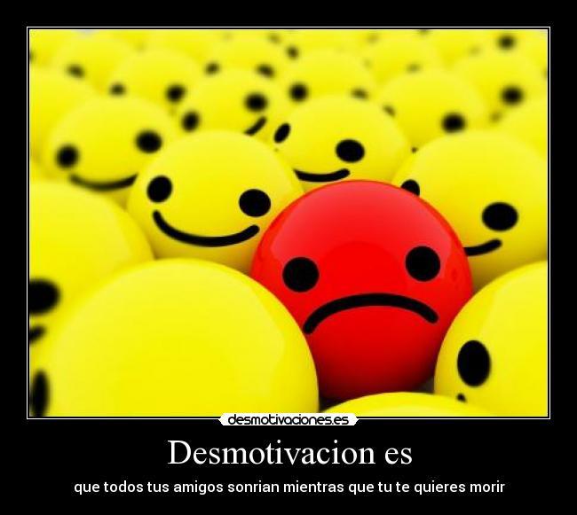 Desmotivaciones caritas tristes - Imagui
