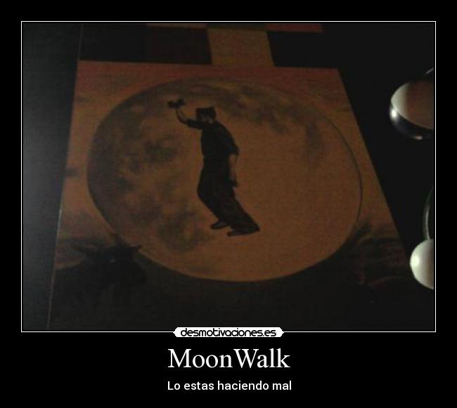 MoonWalk -