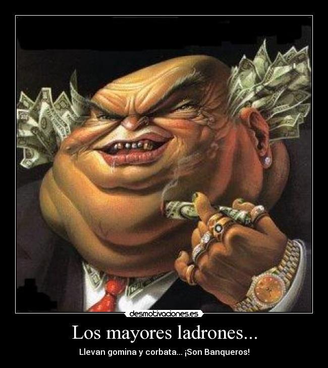http://img.desmotivaciones.es/201010/banqueros.jpg