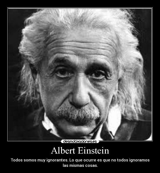 Albert Einstein Desmotivaciones