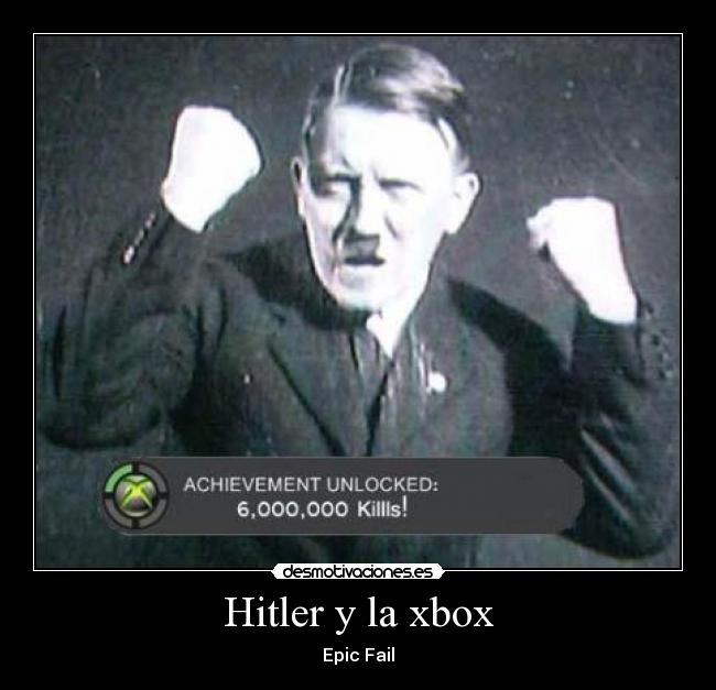 Citaten Hitler Xbox : Usuario tani chi desmotivaciones