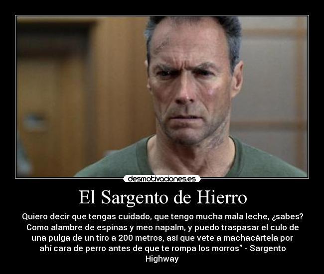 el sargento de hierro:
