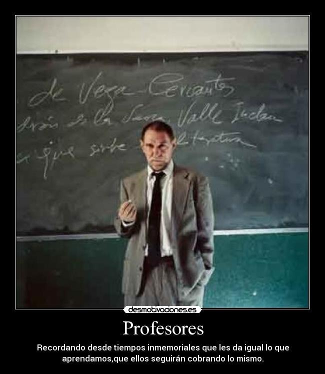 carteles profesores razon aprender cobrar igual desmotivaciones