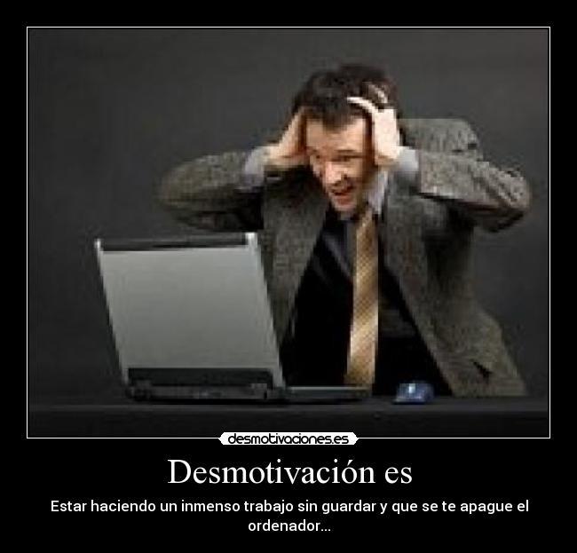 Desmotivación Es Desmotivaciones