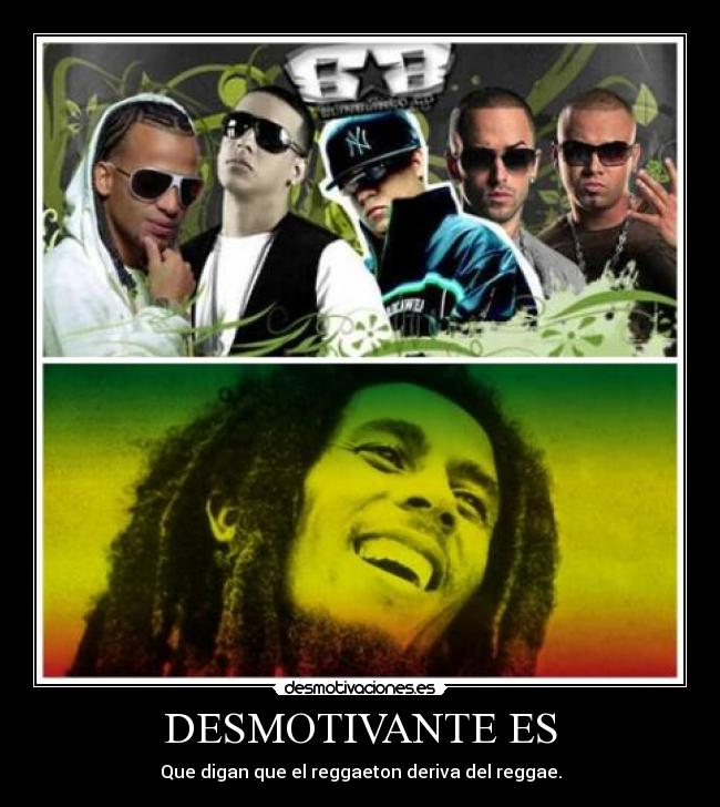 carteles bob marley reggae reggaeton desmotivaciones