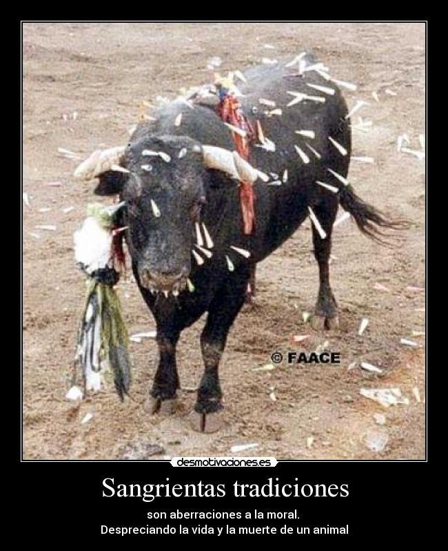 carteles toros sangrientas tradiciones moral muerte vida animal desmotivaciones