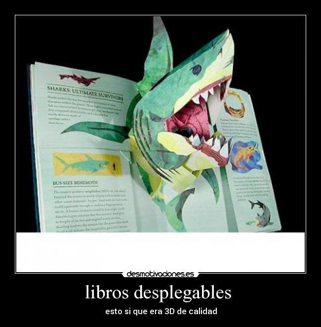 libros desplegables  Desmotivaciones