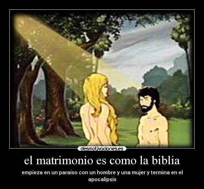 El Matrimonio La Biblia : El matrimonio es como la biblia desmotivaciones
