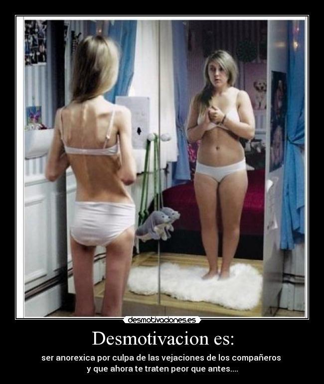 carteles anorexia dolor soledad desmotivacion desmotivaciones