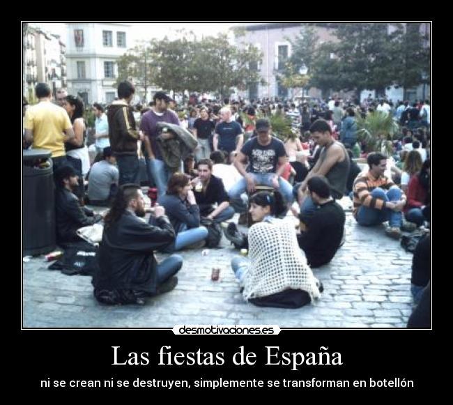 carteles espana botellon fiestas tradiciones mierda desmotivaciones
