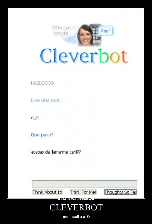 CLEVERBOT - me insulta o_O