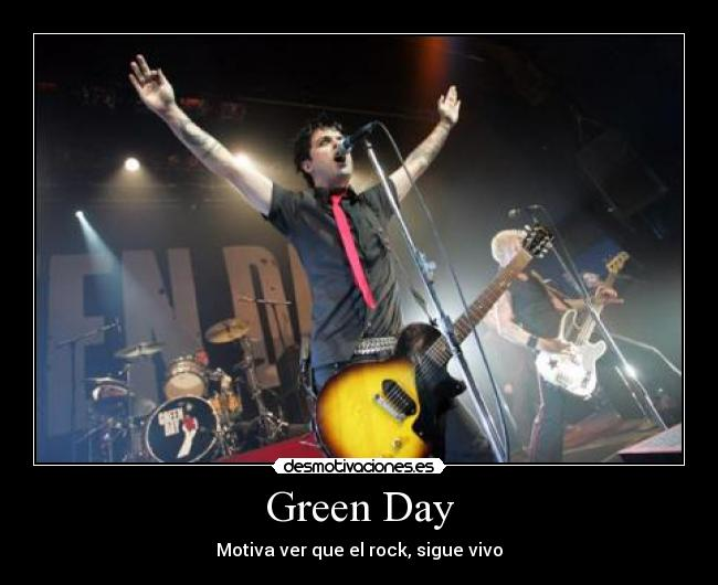 carteles green day motiva billie joe mike dirnt tre cool desmotivaciones