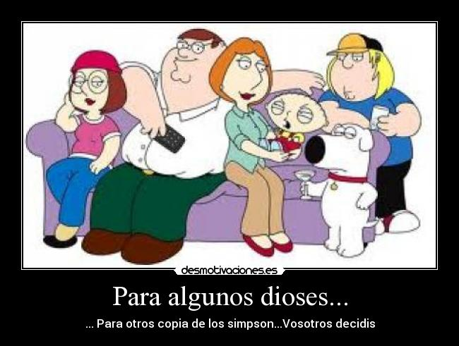 carteles family guy simpson dioses desmotivaciones