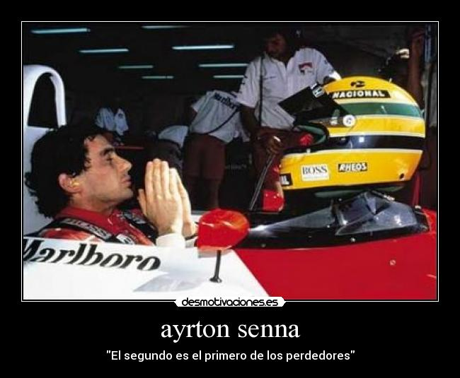 Ayrton Senna Desmotivaciones