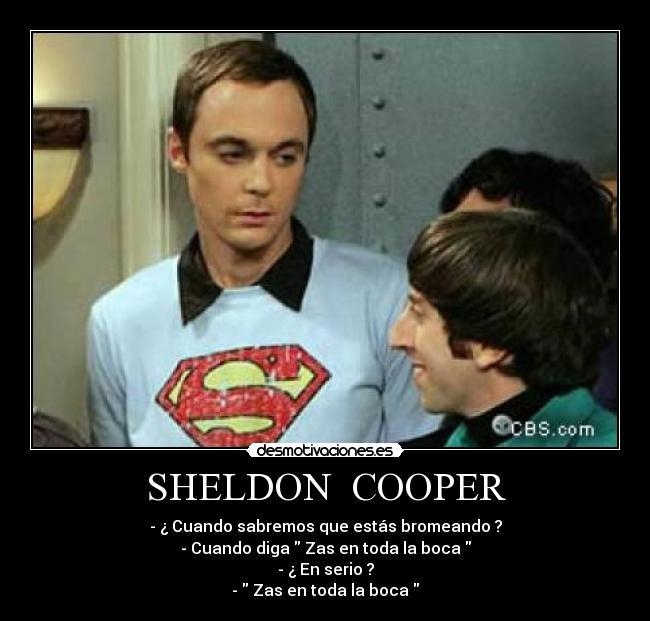 Sheldon cooper desmotivaciones