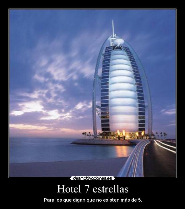 Hotel 7 estrellas desmotivaciones - Hoteles en ibiza 5 estrellas ...