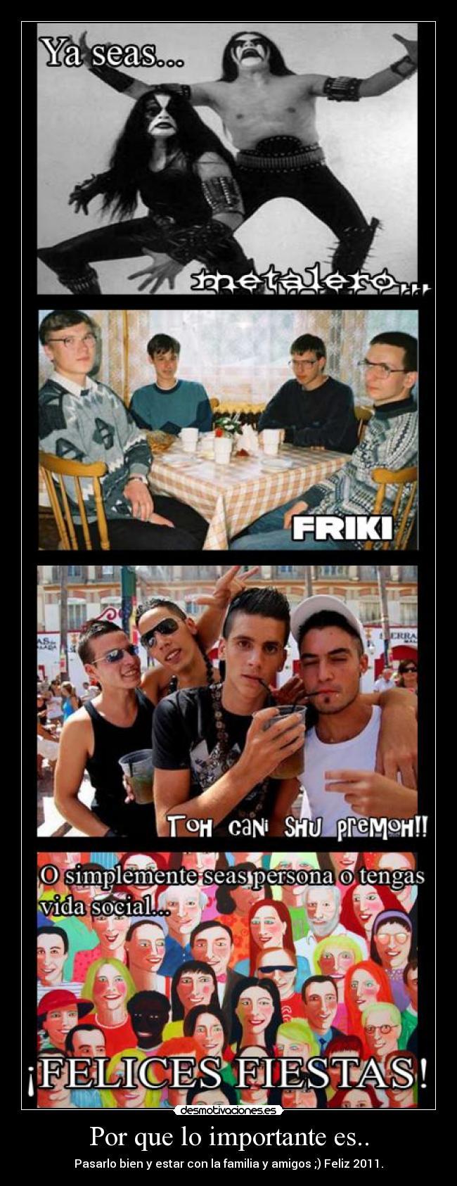 carteles 2011 familia amigos canis frikis metaleros desmotivaciones