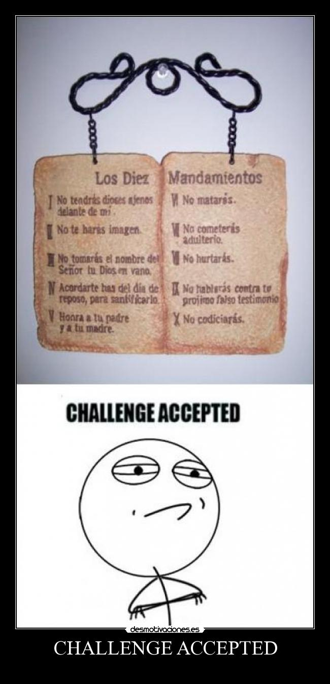 CHALLENGE ACCEPTED -