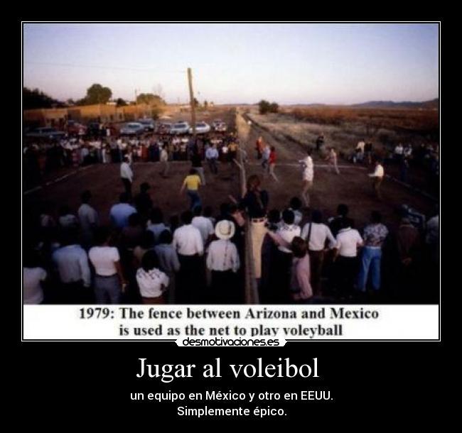 carteles voleibol eeuu mexico frontera epic win desmotivaciones