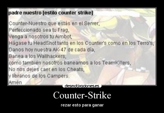 Counter-Strike - rezar esto para ganar