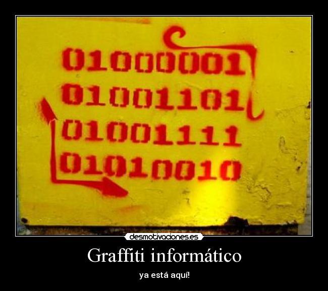 Graffiti Informático Desmotivaciones