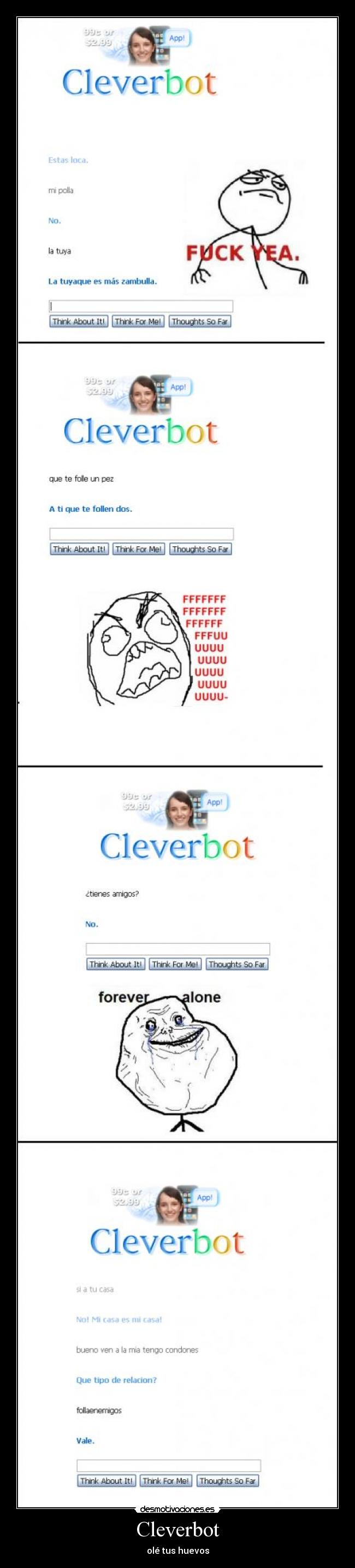 Cleverbot - olé tus huevos