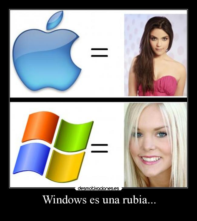 Windows es una rubia... -