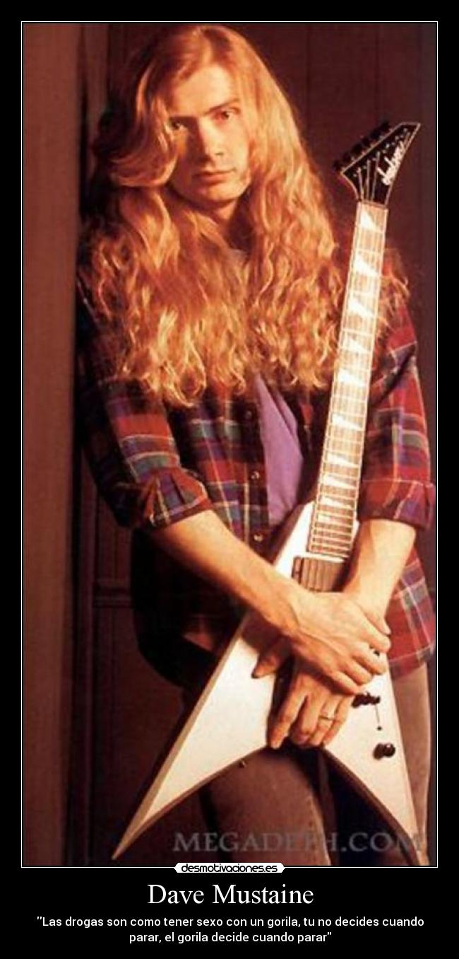 Dave Mustaine Desmotivaciones