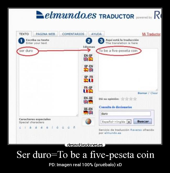 Ser duro=To be a five-peseta coin - PD: Imagen real 100% (pruébalo) xD