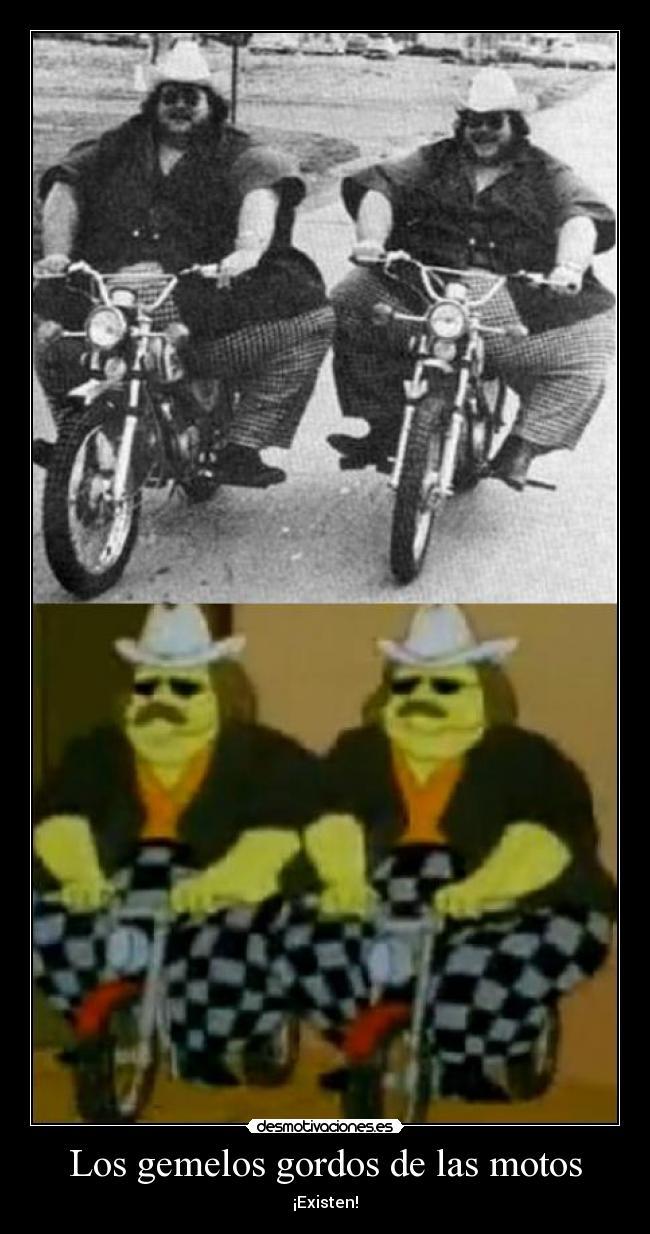 carteles los gemelos gordos las motos desmotivaciones