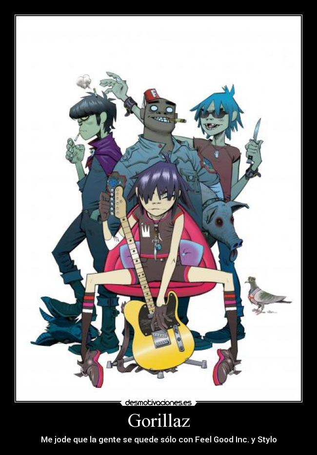Y Gorillaz carteles gorillaz feel good