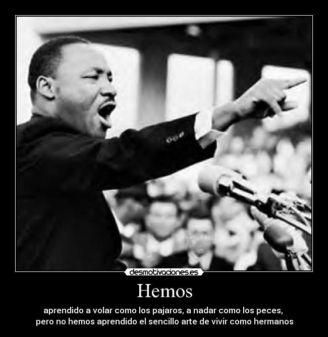 carteles martin luther king desmotivaciones