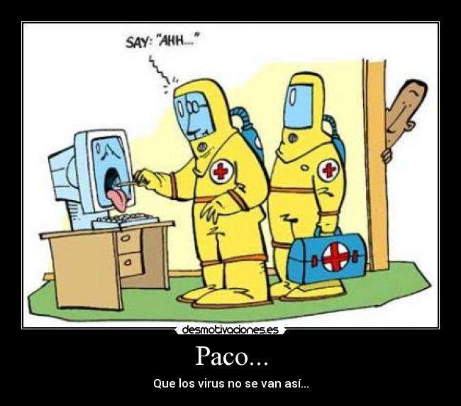 Paco... -