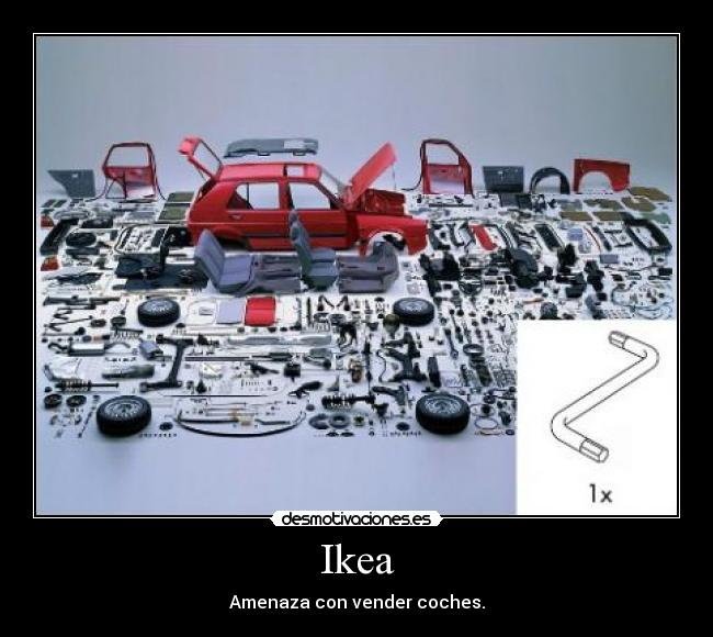 Ikea - Amenaza con vender coches.