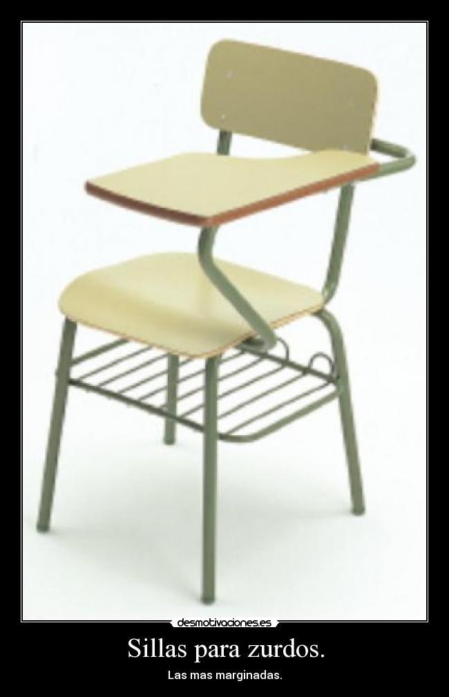 sillas para zurdos desmotivaciones