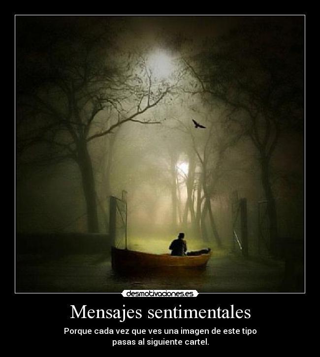 carteles mensajes sentimentales desmotivaciones