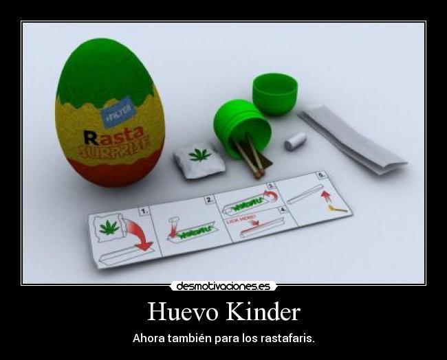 carteles huevo kinder rastafaris desmotivaciones