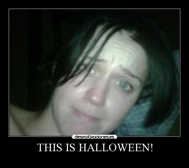 THIS IS HALLOWEEN! -