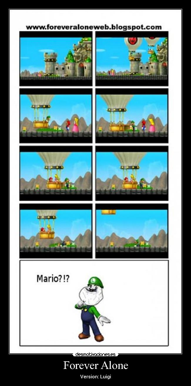 Forever Alone - Version: Luigi