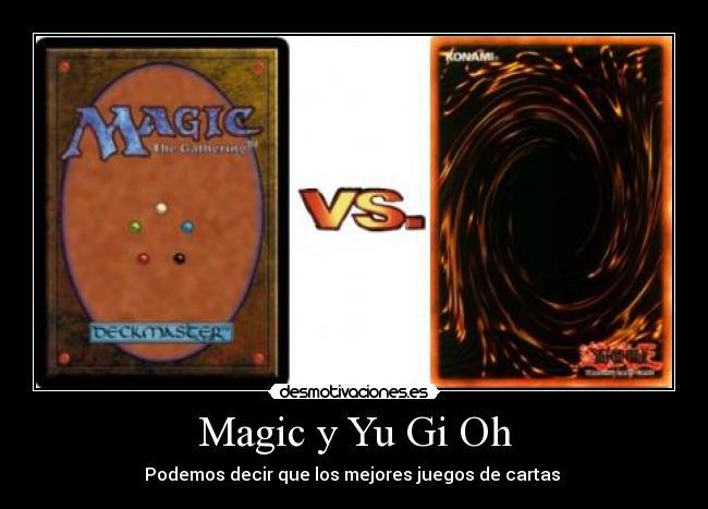 Magic Y Yu Gi Oh Desmotivaciones