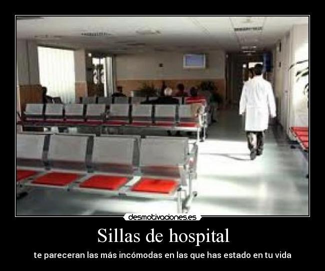 Sillas de hospital desmotivaciones for Sillas para hospital