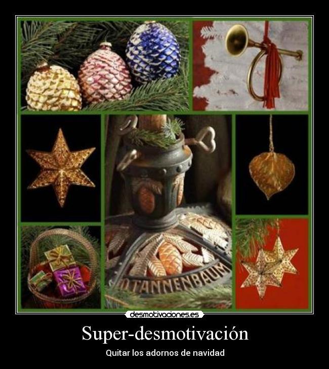 carteles super-desmotivacion quitar adornos navidad desmotivaciones