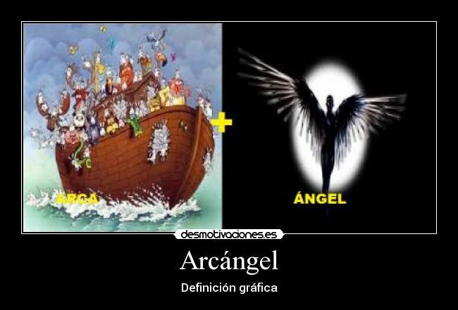 carteles arcangel desmotivaciones
